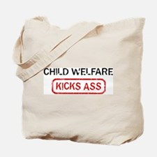CHILD WELFARE kicks ass Tote Bag