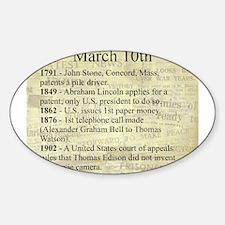March 10th Sticker (Oval)