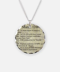 March 12th Necklace