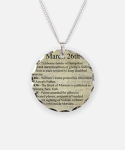 March 26th Necklace