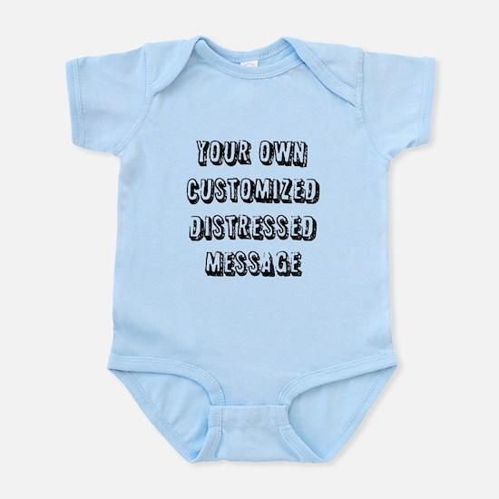 Custom Distressed Message Infant Bodysuit