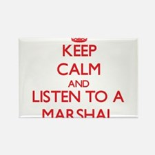 Keep Calm and Listen to a Marshal Magnets