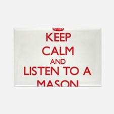 Keep Calm and Listen to a Mason Magnets