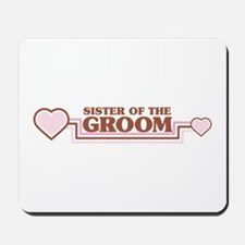 Sister of the Groom Mousepad