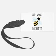 Dont Worry Bee Happy Luggage Tag