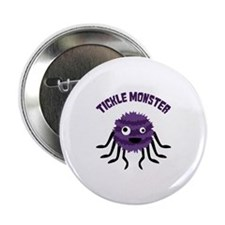 """TICKLE MONSTER 2.25"""" Button"""