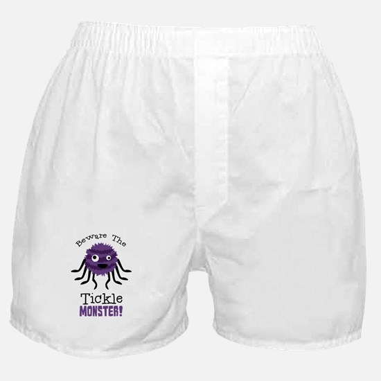Beware The Tickle Monster! Boxer Shorts