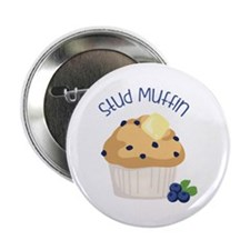 "Stud Muffin 2.25"" Button"