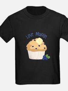 Love Muffin T-Shirt