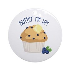 Butter Me up! Ornament (Round)