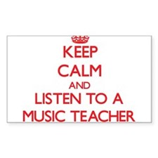 Keep Calm and Listen to a Music Teacher Decal