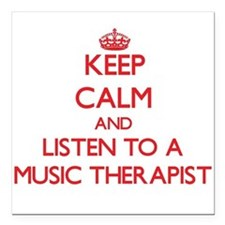 Keep Calm and Listen to a Music arapist Square Car