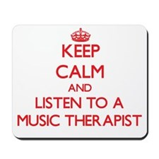 Keep Calm and Listen to a Music arapist Mousepad