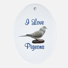 I Love Pigeons Ornament (Oval)