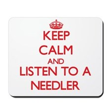 Keep Calm and Listen to a Needler Mousepad