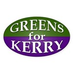 Greens for Kerry (Oval Bumper Sticker)
