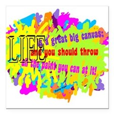 """Life Is A Canvas-Danny Kaye/ Square Car Magnet 3"""""""