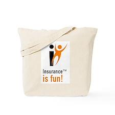"Insuance Is Fun, ""Bind me, baby!"" tote bag"