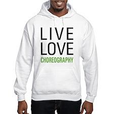 Live Love Choreography Hoodie
