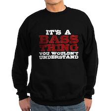 It's a Bass Thing Sweatshirt