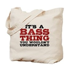 It's a Bass Thing Tote Bag