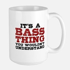 It's a Bass Thing Mug