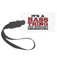 It's a Bass Thing Luggage Tag