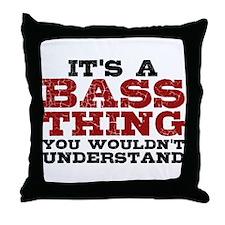It's a Bass Thing Throw Pillow