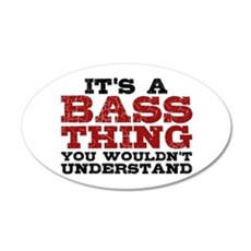It's a Bass Thing Wall Decal