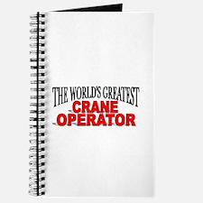 """The World's Greatest Crane Operator"" Journal"