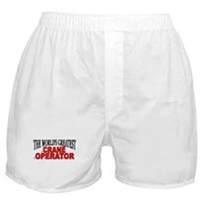 """The World's Greatest Crane Operator"" Boxer Shorts"