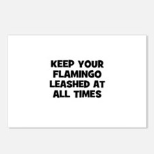 keep your flamingo leashed at Postcards (Package o