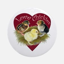 Love Chickies Ornament (round)