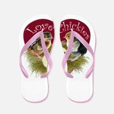Love Chickies Flip Flops