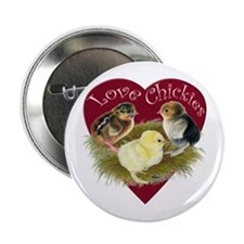 """Love Chickies 2.25"""" Button"""