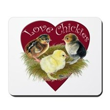 Love Chickies Mousepad