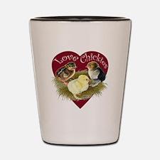 Love Chickies Shot Glass