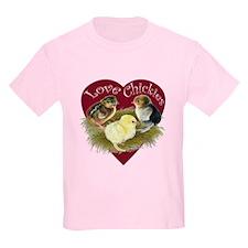 Love Chickies T-Shirt