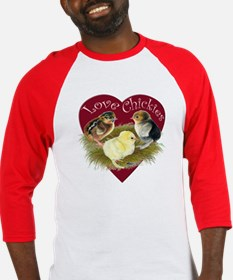Love Chickies Baseball Jersey