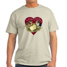 Love Chickies T-Shirt