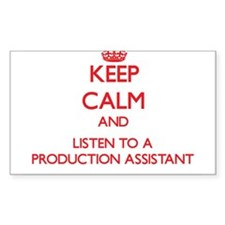 Keep Calm and Listen to a Production Assistant Sti