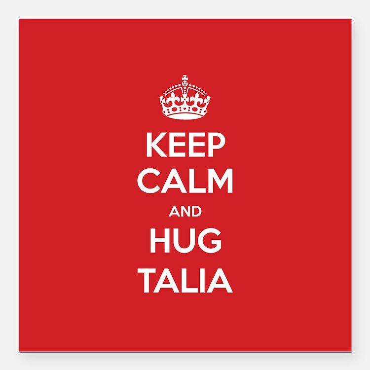 "Hug Talia Square Car Magnet 3"" x 3"""