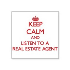 Keep Calm and Listen to a Real Estate Agent Sticke