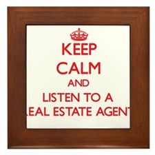 Keep Calm and Listen to a Real Estate Agent Framed