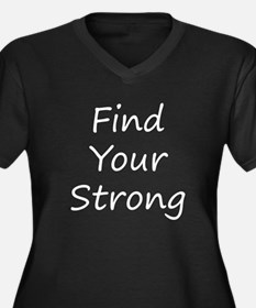 Find Your Strong Plus Size T-Shirt