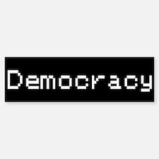 Democracy Bumper Bumper Bumper Sticker
