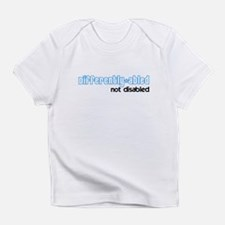 differently abled Infant T-Shirt