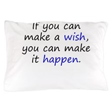Make It Happen Pillow Case