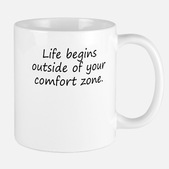 Outside Of Your Comfort Zone Mugs