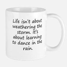 Learning To Dance In The Rain Mugs